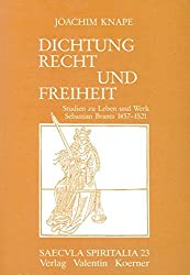 Dichtung, Recht und Freiheit: Sebastian Brant (Saecula spiritalia)