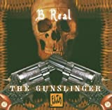 Songtexte von B‐Real - The Gunslinger Mixtape