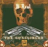 Songtexte von B‐Real - The Gunslinger Mixtape