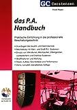 Das P.A. Handbuch: Praktische Einführung in die professionelle Beschallungstechnik (Factfinder-Serie)