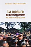 Telecharger Livres La mesure du developpement Des indicateurs en question (PDF,EPUB,MOBI) gratuits en Francaise
