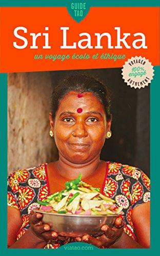 Sri Lanka: Un voyage écolo et éthique (Guide Tao) par  Sophie Squillace