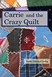 Best American Girl Quilts - Carrie and the Crazy Quilt Review