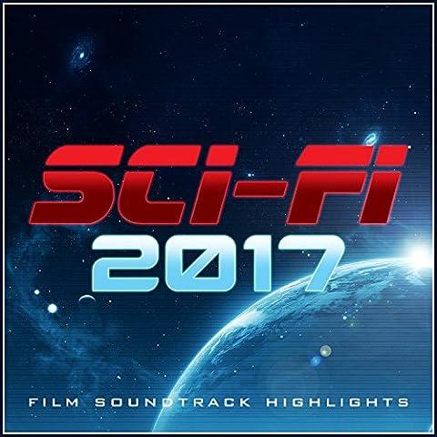 Sci-Fi 2017 - Film Soundtrack Highlights