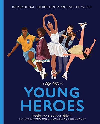 Young Heroes (Amazing People, Band 2) - Bridgeport Band