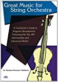 Great Music for String Orchestra: A Conductor