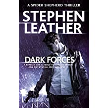 Dark Forces: (The 13th Spider Shepherd Thrillers Book 13)