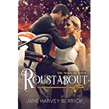 Roustabout (The Traveling Series #3) (English Edition)