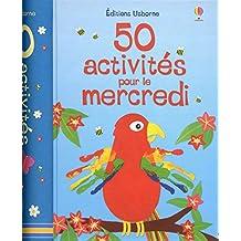50 activités pour le mercredi