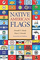 Native American Flags by Donald T. Healy (2003-11-24)