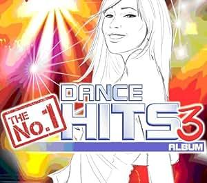 The No.1 Dance Hits Album Vol.3