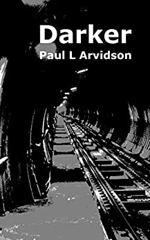 Darker by [Arvidson, Paul L]