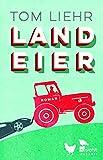 'Landeier' von 'Tom Liehr'