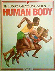 Young Scientist Human Body by S. Meredith (1983-12-02)