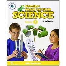 Macmillan Natural & Social Science Level 3 Pupil's Book (Macmillan Natural and Social Science)