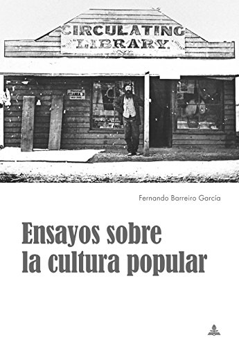 Ensayos sobre la cultura popular por Fernando Barreiro García