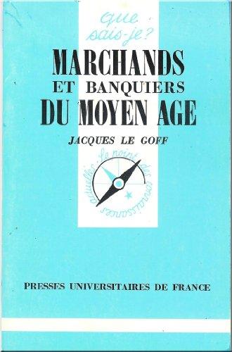 MARCHANDS ET BANQUIERS DU MOYEN AGE. 8ème édition