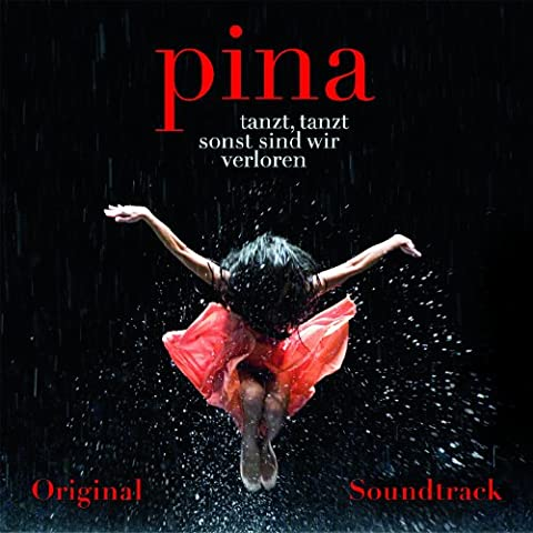 Pina Bausch - Pina Soundtrack (Wim Wenders Film) [Import