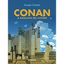 Conan. Il ragazzo del futuro (Pop corn - goWare) (Italian Edition)