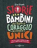 Best sconosciuto Libro per Ragazzi - Storie per bambini che hanno il coraggio di Review