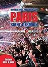 Mon histoire passionnée du Paris Saint-Germain par Riolo
