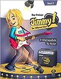 Jimmy! Der Gitarren-Chef Band 2: E-Gitarrenschule für Kinder