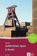 Gefährliches Spiel in Essen: Deutsche Lektüre für das GER-Niveau A2-B1 mit Online-Angebot. Mit Annotationen und Audio-Download (TATORT DaF) hier kaufen