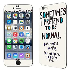 Theskinmantra Pretend Normal Apple iPhone 6 mobile skin