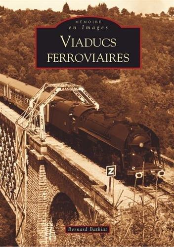 Descargar Libro Viaducs ferroviaires de Bernard Bathiat