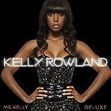 Songtexte von Kelly Rowland - Ms. Kelly