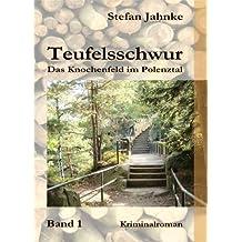 Teufelsschwur 1 - Sonderformat Mini-Buch: Das Knochenfeld im Polenztal