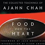 Food for the Heart: The Collected Tea...