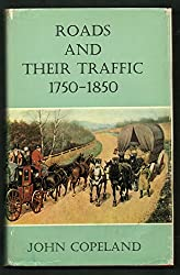 Roads and Their Traffic, 1750-1850