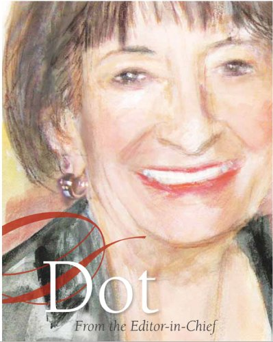 Dot: From the Editor-in-Chief (English Edition) Dorothy Dots