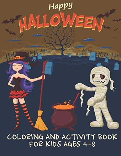 Happy Halloween Coloring And Activity Book For Kids Ages 4-8: 15 Single-Sided Drawings To Color Plus Puzzles!