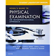 Student Laboratory Manual for Seidel's Guide to Physical Examination: An Interprofessional Approach, 9e