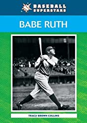 Babe Ruth (Baseball Superstars (Paperback)) by Tracy Brown Collins (2009-03-01)