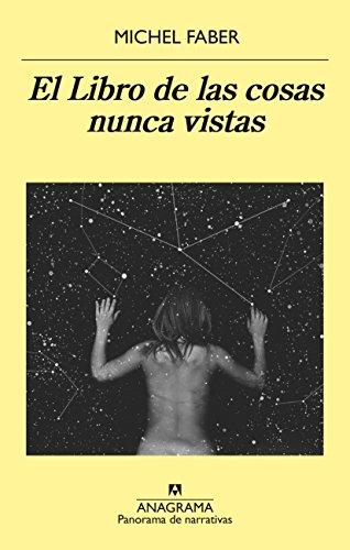 El libro de las cosas nunca vistas (PANORAMA DE NARRATIVAS nº 914 ...