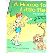 A house for Little Red (Follett just beginning-to-read books)