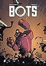 Bots, tome 3 par Ducoudray