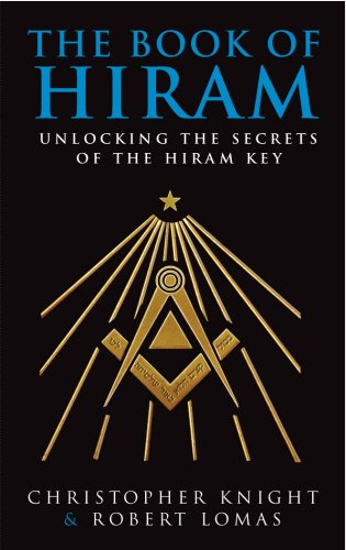 The Book Of Hiram: Unlocking the Secrets of the Hiram Key por Christopher Knight
