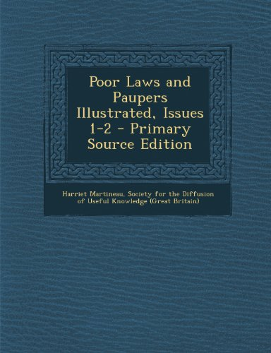 Poor Laws and Paupers Illustrated, Issues 1-2