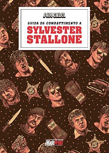 I 400 calci presenta: guida da combattimento a Sylvester Stallone