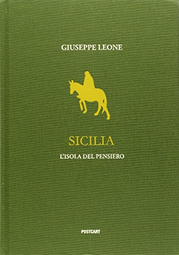 Sicilia. L'isola del pensiero. Ediz. illustrata (Fotografia) por Giuseppe Leone