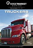 Target Market Series - Truckers by Kim Smith (2008-01-04)