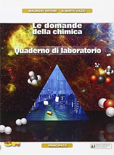 Le domande della chimicaLIM. Per le Scuole superiori. Con espansione online. Con libro