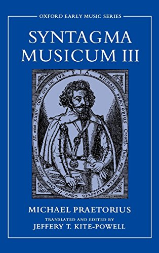 Syntagma Musicum III (Oxford Early Music Series) (Oxford Of Dance Dictionary)