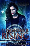 Front cover for the book Summoner Rising by Melanie McFarlane
