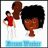 Dreamweaver: The First Five Episodes, Volume 1