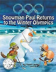 Snowman Paul returns to the Winter Olympics (English Edition)